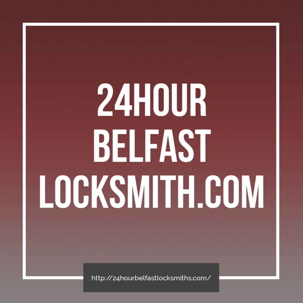 24 hour belfast Locksmith